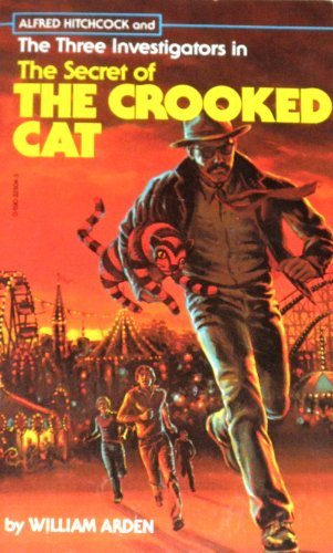 The Secret of the Crooked Cat (Three Investigators), William Arden