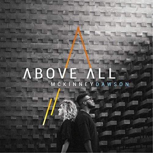 McKinney Dawson - Above All (2017)