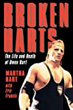 Broken Harts: The Life and Death of Owen Hart
