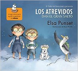 Los atrevidos dan el gran salto / The Daring Take the Plunge (Taller de Emociones) (Spanish Edition): Elsa Punset: 9786073139199: Amazon.com: Books
