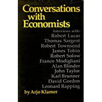 The New Classical Macroeconomics: Conversations With New Classical Economists and Their Opponents
