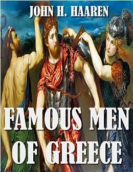 Famous Men of Greece (ILLUSTRATED) by [HAAREN, JOHN H.]