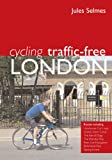 Cycling Traffic Free, Jules Selmes, 0711035253