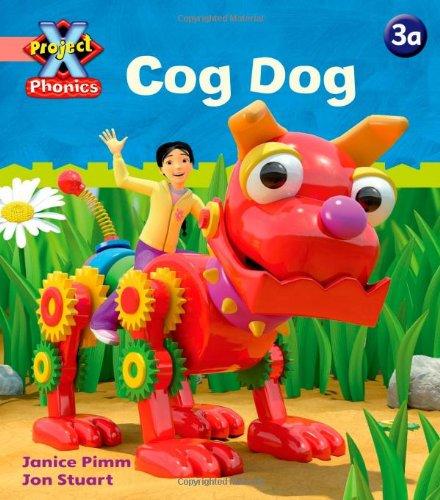 Project X Phonics Pink: 3a Cog Dog