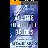 All the Beautiful Brides (Graveyard Falls Book 1)