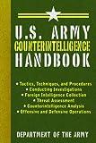 U.S. Army Counterintelligence Handbook (US Army Survival)