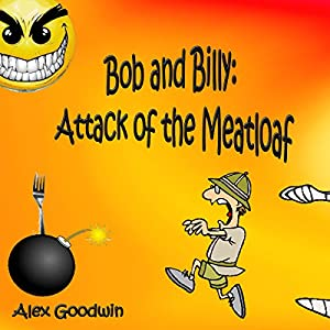 Attack of the Meatloaf Audiobook