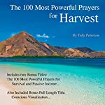 The 100 Most Powerful Prayers for Harvest | Toby Peterson