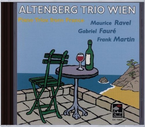 Piano Trios from France: Ravel; Faur??; Martin by Altenberg Trio Wien......... ()