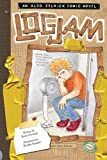 Logjam: Book 12 (The Aldo Zelnick Comic Novel Series)