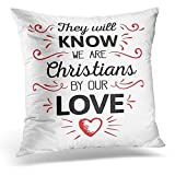 Throw Pillow Covers They Will Know We are Christians by Our Love Calligraphy with Red Ornamental Accents and Heart Decorative Pillow Case Home Decor Square 18x18 Inches Pillowcase