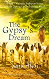 The Gypsy's Dream: Book Five of the Greek Village Series: Volume 4
