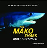 The Mako Shark, Joanne Randolph, 1404236279