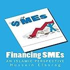 Financing SMEs Hörbuch von Hussein Elasrag Gesprochen von: Chris Bennett