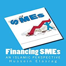 Financing SMEs Audiobook by Hussein Elasrag Narrated by Chris Bennett