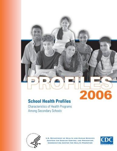 Profiles 2006: School Health Profiles: Characteristics of Health Programs Among Secondary Schools PDF