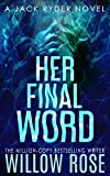 HER FINAL WORD (JACK RYDER Book 6)