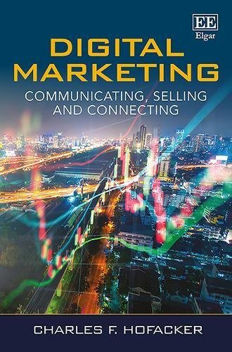 Digital Marketing: Communicating, Selling and Connecting