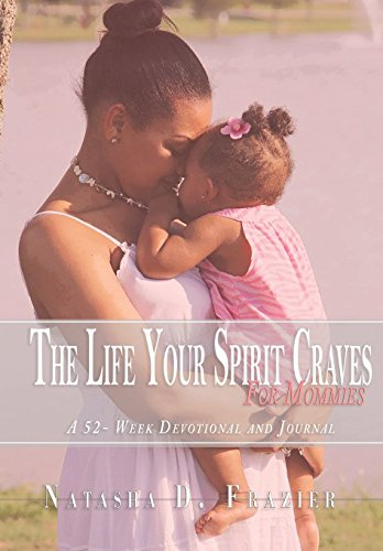 Books : The Life Your Spirit Craves for Mommies