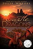 A Castle for Dragons (Dragons of Eternity Book 4)