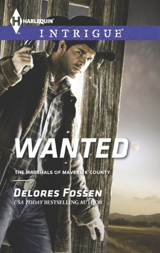 Wanted (The Marshals of Maverick County Book 6) by [Fossen, Delores]