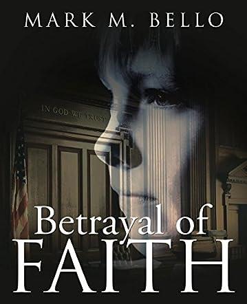 Betrayal of Faith