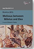 img - for Melissus between Miletus and Elea book / textbook / text book
