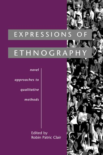 Expressions of Ethnography: Novel Approaches to Qualitative Methods