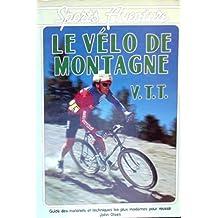 Le vélo de montagne, V.T.T