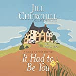 It Had to Be You: Grace & Favor Mysteries, Book 5 | Jill Churchill