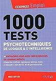1000 tests psychotechniques de logique et d'intelligence