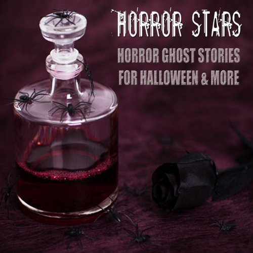 Horror Ghost Stories for Halloween & More