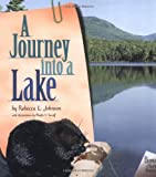 A Journey into a Lake (Biomes of North America)