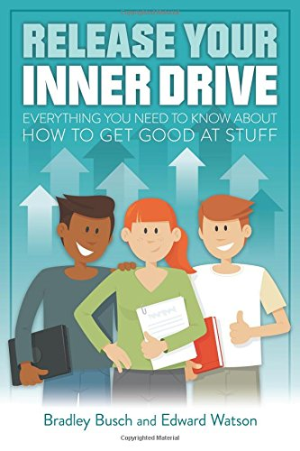 Download Release Your Inner Drive: Everything You Need to Know About How to Get Good at Stuff PDF