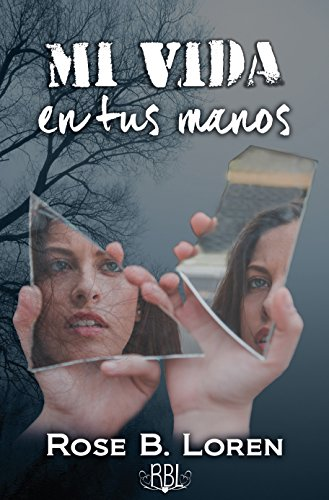 Mi vida en tus manos (Spanish Edition)