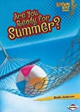 Are You Ready for Summer?, Sheila Anderson, 0761356711