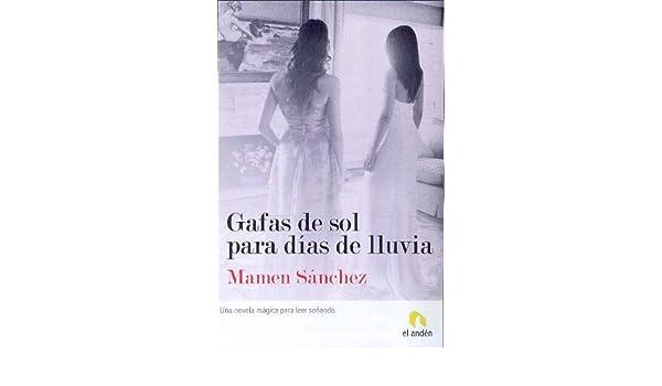 Gafas de Sol Para Dias de Lluvia (Spanish Edition): Mamen ...