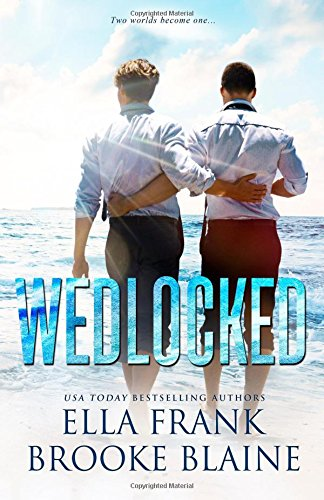 Wedlocked (Preslocke Series) (Volume 3)