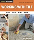 Working with Tile, Tom Meehan and Lane Meehan, 1600853730