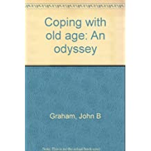 Coping with old age: An odyssey