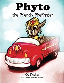 Book Phyto the Friendly Firefighter by CJ Dodge (2015-12-20)