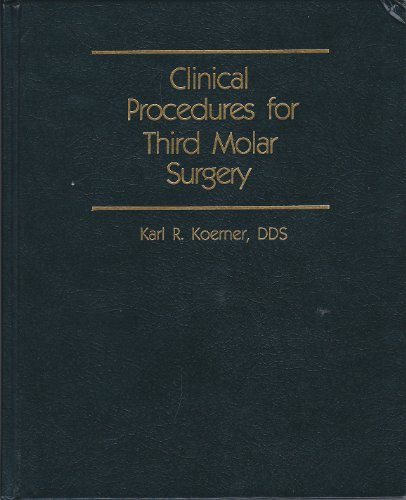 Clinical Procedures for Third Molar Surgery (Pennwell Books. Dental Economics)