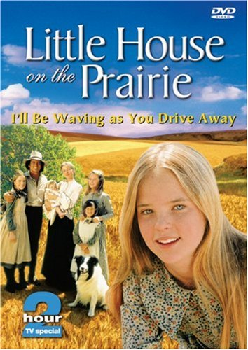 Little House on the Prairie - I'll Be Waving as You Drive Away (TV Special) (Jonathan Gilbert From Little House On The Prairie)