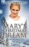 Mary's Christmas Dream: Amish Romance