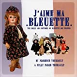 J'Aime Ma Bleuette, Florence Theriault, 1931503303