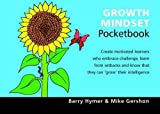Growth Mindset Pocketbook, Hymer, Barry and Gershon, Mike, 1906610606