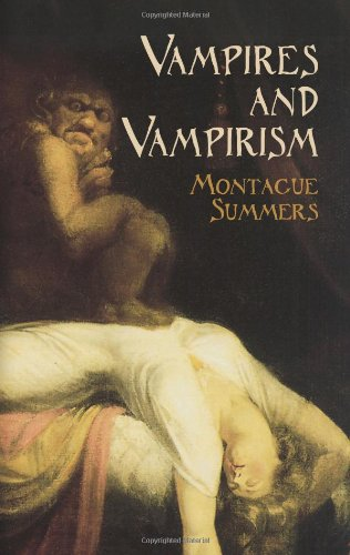 Vampires and Vampirism (Dover Occult)