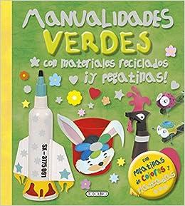 Manualidades Verdes Con Materiales Reciclados Y Pegatinas Aa Vv