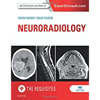Neuroradiology: The Requisites (Requisites in Radiology)