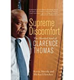 img - for [(Supreme Discomfort: The Divided Soul of Clarence Thomas )] [Author: Kevin Merida] [Apr-2008] book / textbook / text book